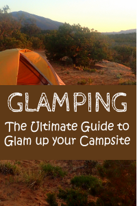 Turn your camping trip into a glamping trip with my guide! You won't want to miss these tips.