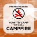 Respect the fire restrictions! Learn how to camp without a campfire today. theyoungnarrative.com